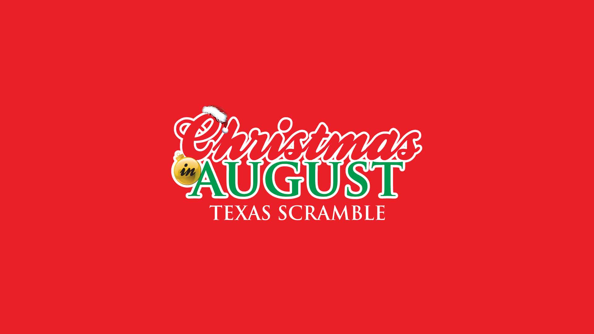 Christmas in August Texas Scramble