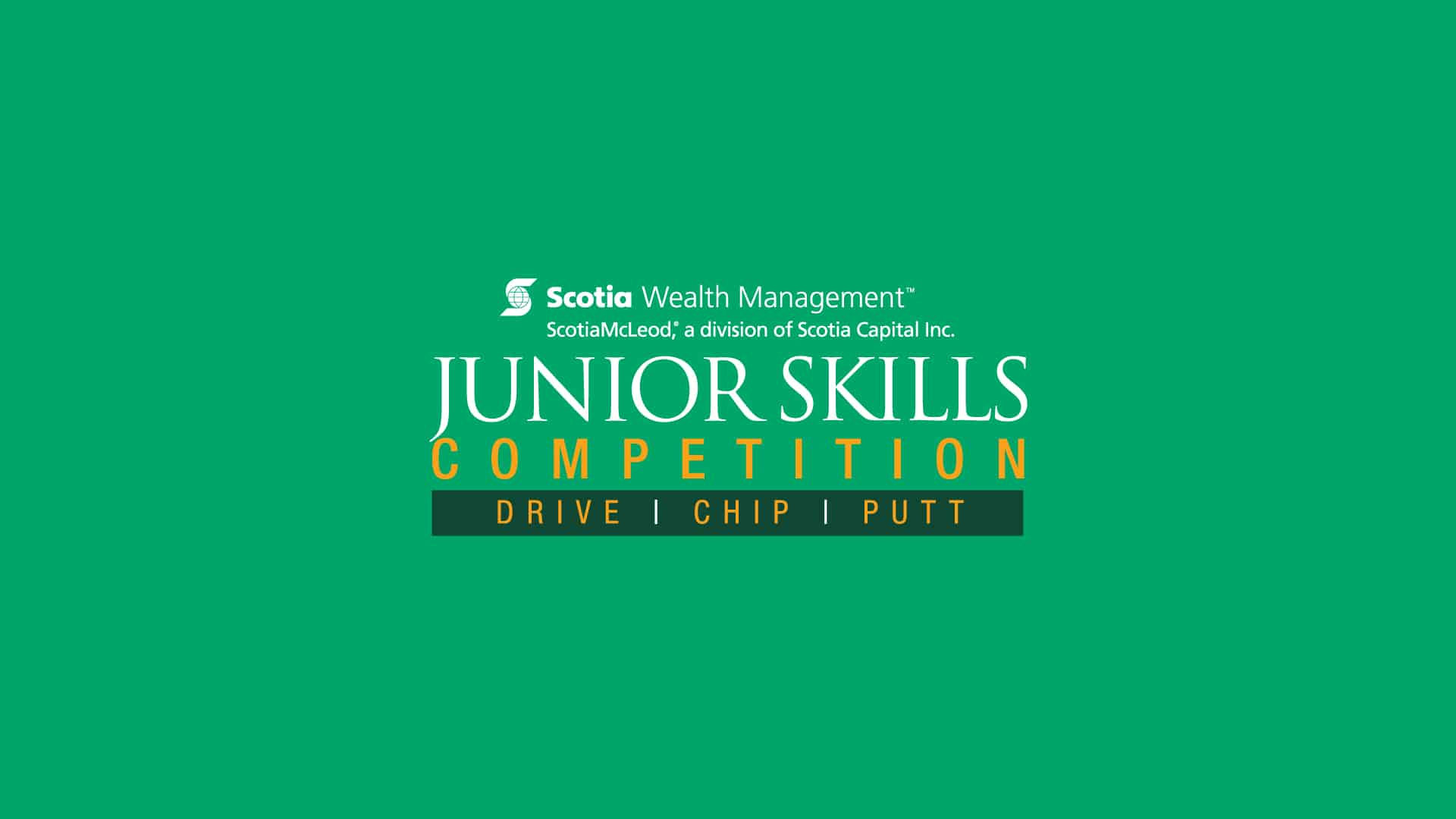ScotiaMcLeod Junior Skills Competition Drive Chip and Putt
