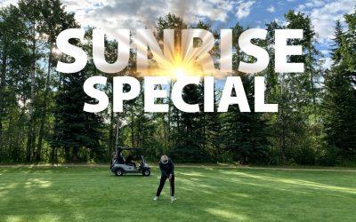 Sunrise Special