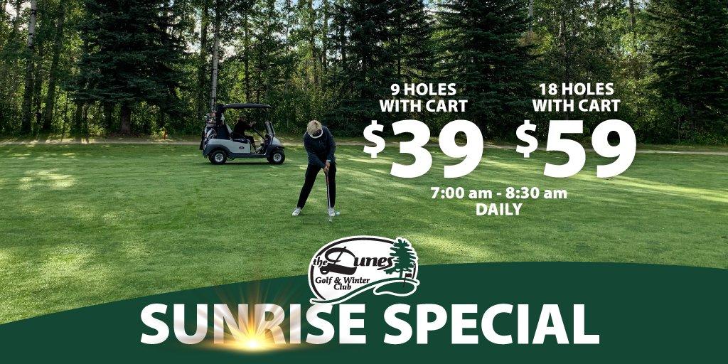 Sunrise Golf Special 7:00 am - 8:30 am Daily