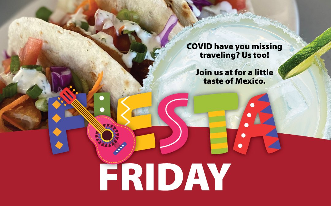 Fiesta Friday in The Masters Lounge July 24