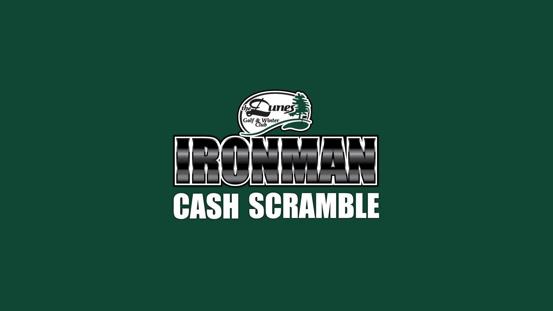 Ironman Cash Scramble