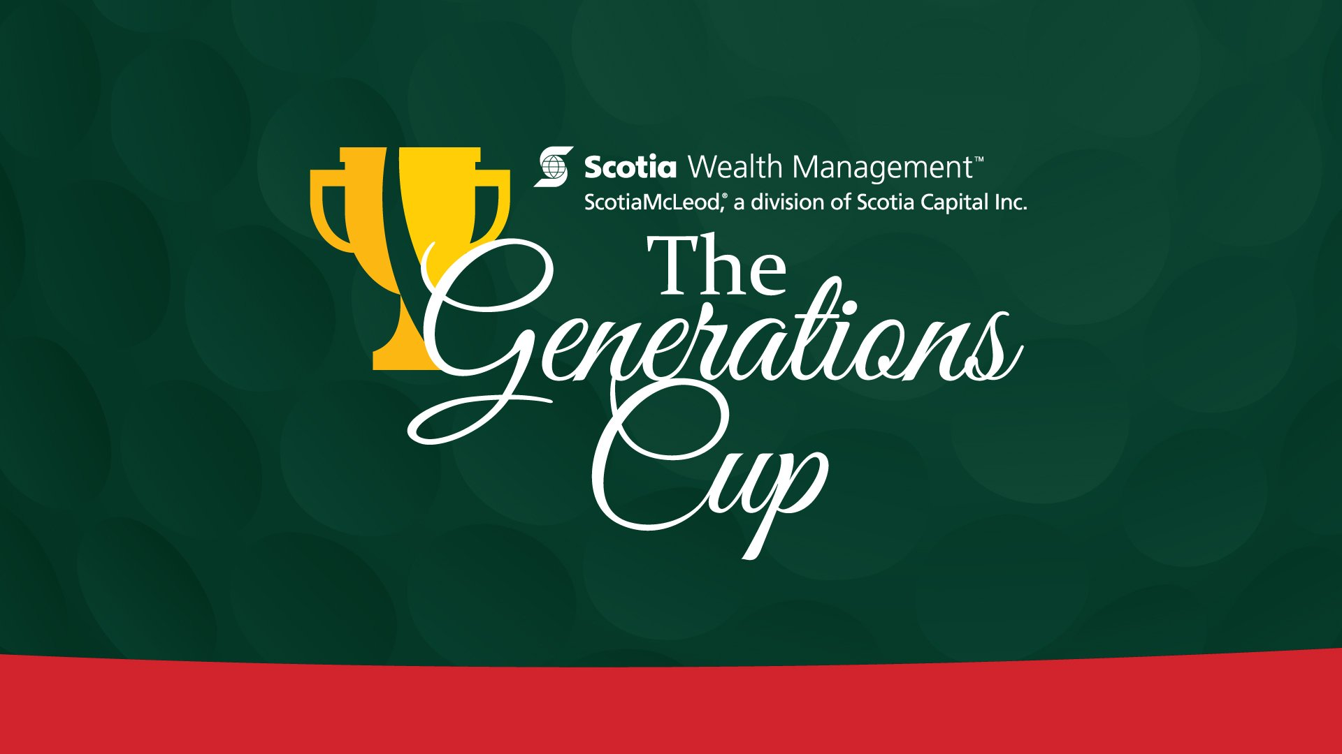 2021 Scotia Wealth Generations Cup